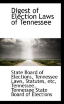 Paperback Digest of Election Laws of Tennessee Book