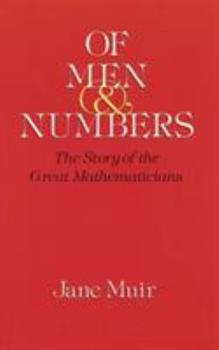 Of Men and Numbers: The Story of the Great Mathematicians 0486289737 Book Cover