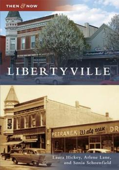 Libertyville - Book  of the  and Now