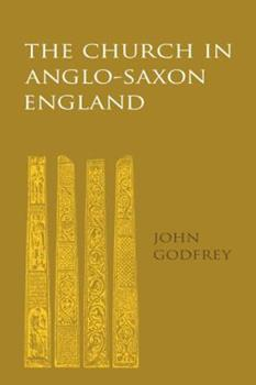 The Church in Anglo-Saxon England 0521109043 Book Cover