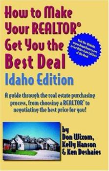 Paperback How to Make Your Realtor Get You the Best Deal: Idaho Book