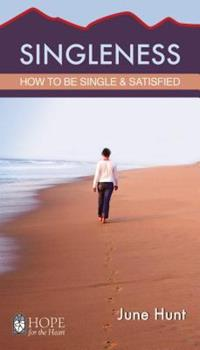 Singleness Minibook: How to Be Single and Satisfied - Book  of the Hope for the Heart