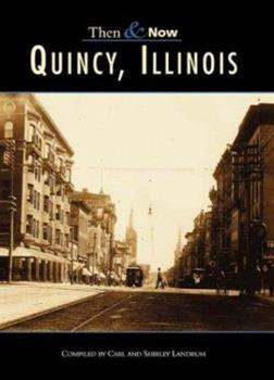 Quincy, Illinois - Book  of the  and Now
