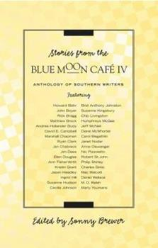 Stories From The Blue Moon Cafe IV 1596921420 Book Cover