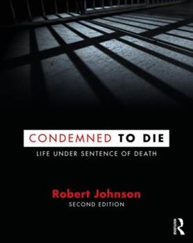 Condemned to Die: Life Under Sentence of Death 0881334278 Book Cover
