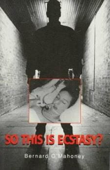 So This is Ecstasy? 1851588965 Book Cover