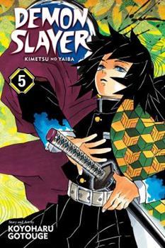 Demon Slayer: Kimetsu no Yaiba, Vol. 5 - Book #5 of the  / Kimetsu no Yaiba