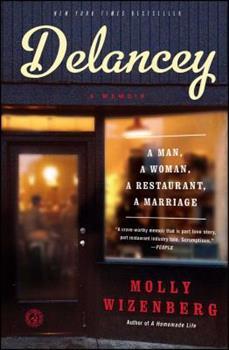 Delancey: A Man, a Woman, a Restaurant, a Marriage 1451655118 Book Cover