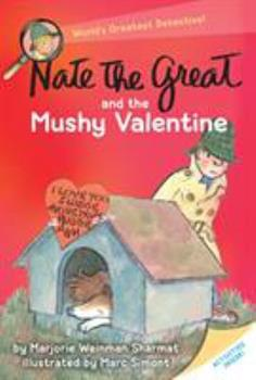 Nate the Great and the Mushy Valentine 0385311664 Book Cover