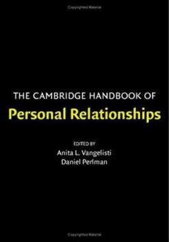 Paperback The Cambridge Handbook of Personal Relationships (Cambridge Handbooks in Psychology) Book