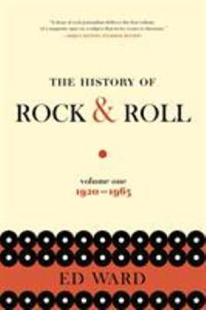 The History of Rock & Roll, Volume 1: 1920-1963 1250138493 Book Cover