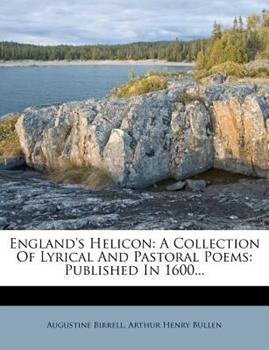 Paperback England's Helicon : A Collection of Lyrical and Pastoral Poems Book