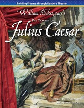 The Tragedy of Julius Caesar - Book  of the Building Fluency Through Reader's Theater: William Shakespere