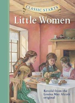 Classic Starts: Little Women 1402712367 Book Cover