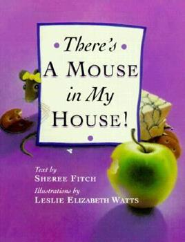 There's a Mouse in My House 0385257066 Book Cover