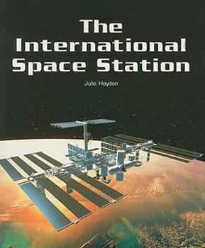The International Space Station - Book  of the Flying Colours Non-Fiction Purple Level 19-20/21 Home and Shelter
