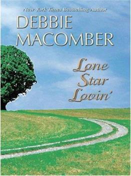Lone Star Lovin' - Book #4 of the Orchard Valley