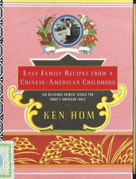 Easy Family Recipes from a Chinese-American Childhood (Knopf Cooks American Series) 0394587588 Book Cover