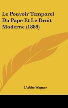 Hardcover Le Pouvoir Temporel du Pape et le Droit Moderne Book