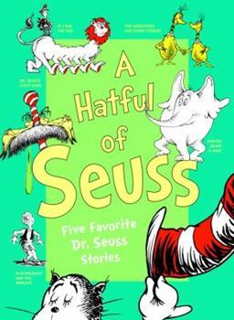 A Hatful of Seuss: Five Favorite Dr. Seuss Stories 0679883886 Book Cover