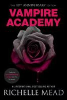 Vampire Academy - Book #1 of the Vampire Academy