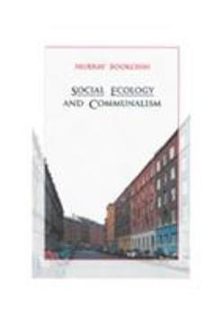 Social Ecology and Communalism 1904859496 Book Cover
