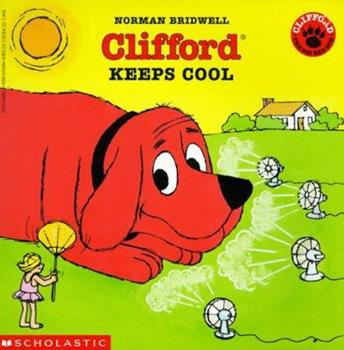 Clifford Keeps Cool (Clifford) - Book  of the Clifford the Big Red Dog