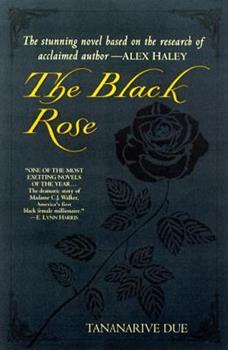 The Black Rose: The Dramatic Story of Madam C.J. Walker, America's First Black Female Millionaire 0345441567 Book Cover