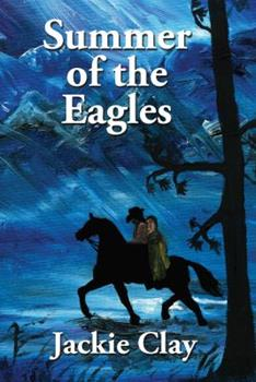 Summer of the Eagles (Jess Hazzard Series Book 1) 1632470098 Book Cover