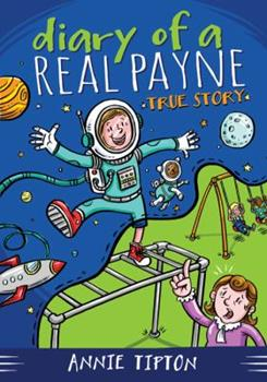 True Story - Book #1 of the Diary of a Real Payne