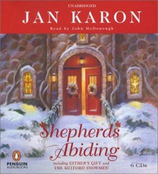 Shepherds Abiding / Esther's Gift / Mitford Snowmen - Book  of the Mitford Years