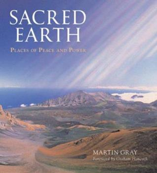 Sacred Earth: Places of Peace and Power 1402747373 Book Cover
