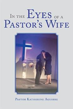 Paperback In the Eyes of a Pastor's Wife Book