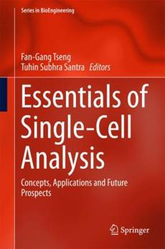 Hardcover Essentials of Single-Cell Analysis: Concepts, Applications and Future Prospects Book