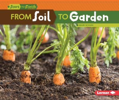 From Soil to Garden - Book  of the Start to Finish, Second Series