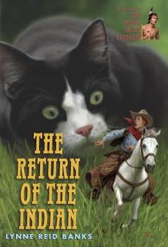 The Return of the Indian - Book #2 of the Indian in the Cupboard