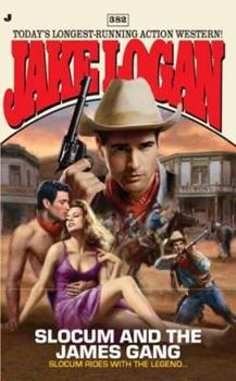 Slocum and the James Gang - Book #382 of the Slocum