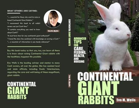 Paperback Continental Giant Rabbits: Advanced Tips for Care, Feeding, Health, and Housing Book