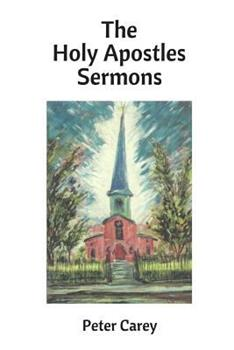 The Holy Apostles Sermons 1540694321 Book Cover