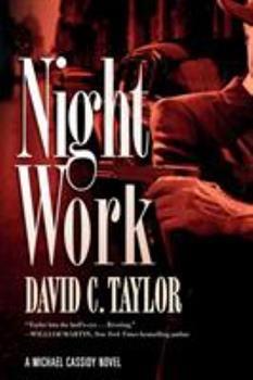 Paperback Night Work: A Michael Cassidy Novel Book