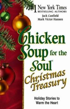 Chicken Soup for the Soul Christmas Treasury (Chicken Soup for the Soul (Hardcover Health Communications))