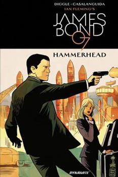 James Bond: Hammerhead - Book #3 of the James Bond Dynamite Entertainment
