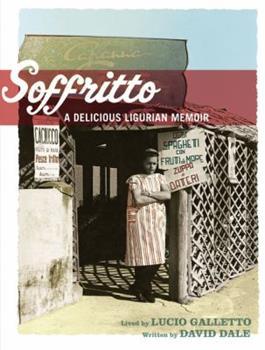 Soffritto: A Delicious Ligurian Memoir 1741750768 Book Cover