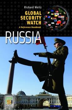 Hardcover Global Security Watch? Russia: A Reference Handbook Book