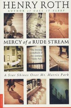 Mercy of a Rude Stream Volume 1- A Star Shines Over Mt. Morris 0312119291 Book Cover