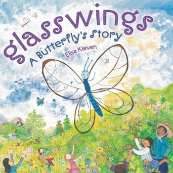 Hardcover Glasswings: A Butterfly's Story Book