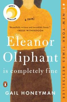 Paperback Eleanor Oliphant Is Completely Fine Book
