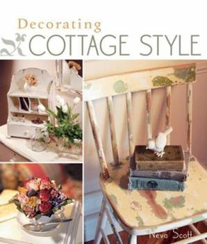 Decorating Cottage Style 1600590810 Book Cover