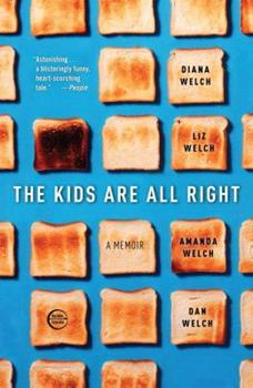 The Kids Are All Right 0307396045 Book Cover