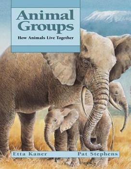 Animal Groups: How Animals Live Together - Book  of the Animal Behavior